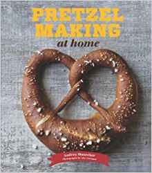 Pretzel Making at Home by Andrea Slonecker