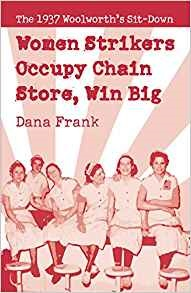 Women Strikers Occupy Chain Stores, Win Big by Dana Frank