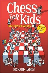 Chess for Kids by Richard James