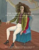 The Complete Stories of Leonora Carrington book cover