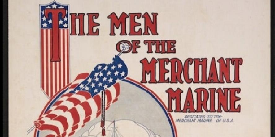 The Men of the Merchant Marine