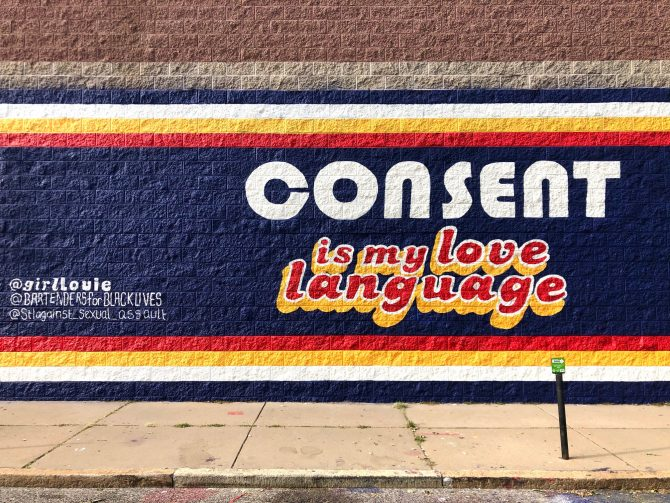 Consent is My Love Language, mural painted in The Grove, St. Louis, MO 2020