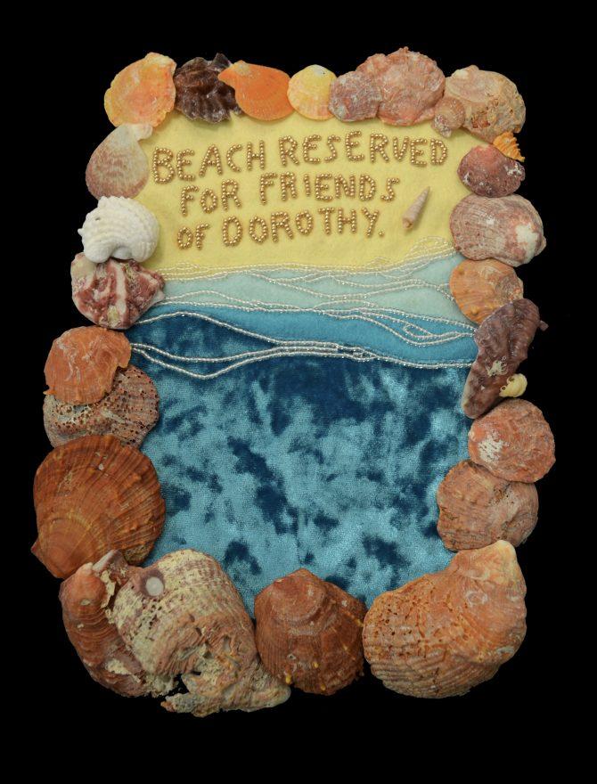 Title: Dorothy Medium: Florida-found shells, felt, velour, glass beads, thread Date: 2019