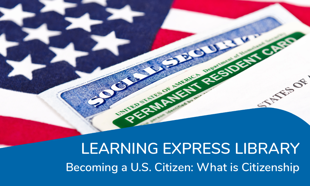 Learning Express Library: Class on Becoming a U.S. Citizen: Learning Express Library
