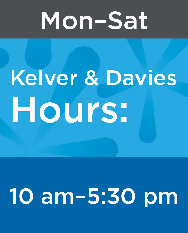 Kelver & Davies Library Hours Mon-Sat: 10 am-5:30 pm