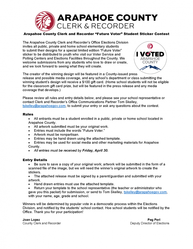 "Arapahoe County Clerk & Recorder ""Future Voter"" Student Sticker Contest. www.arapahoevotes.com/news/we-need-your-help-sticker-contest"