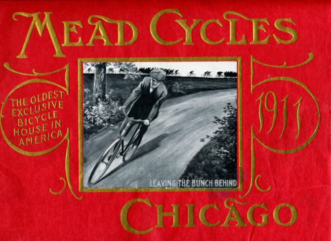 Mead Bicycle Company Catalog, 1911. Source: Chicago Public Library, Special Collections, Trade Catalog Collection