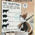 "Magazine cover reads ""Illinois Conservation, fall issue 1944,"" with drawing of man reading sign saying ""No hunting on this farm unless you can pass this test,"" with pictures of farm animals and ""answers on back."" Additional sign reads ""buy war bonds and stamps."""