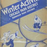 Cover: Winter Activities, Chicago Park District, circa 1937. Source: Special Collections