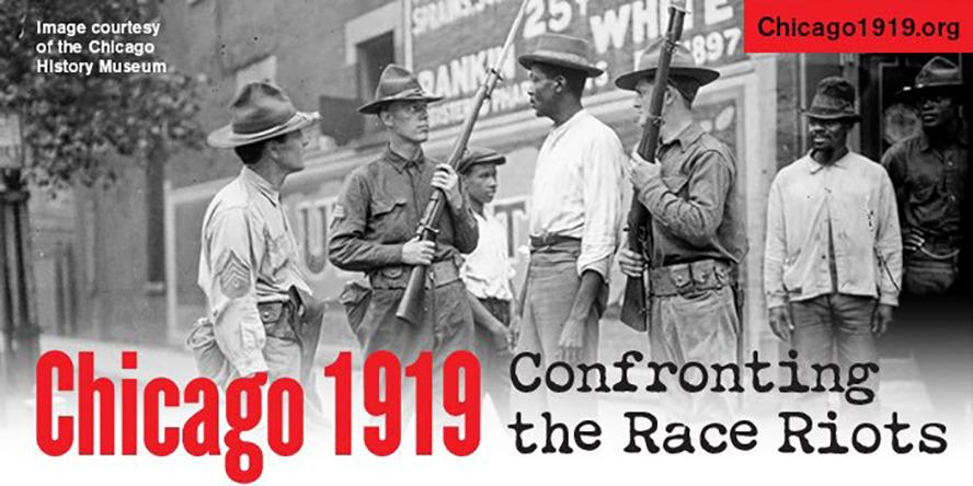 Chicago 1919: Confronting the Race Riots