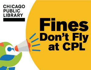 Fines Don't Fly at Chicago Public Library