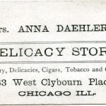 Mrs. Anna Daehler Delicacy Store. Bakery, delicacies, cigars, tobacco, and candies. 263 West Clybourn Place, Chicago, Ill.