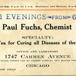 Paul Fuchs, Chemist. Specialty: Herb Tea for Curing all Diseases of the Blood. Office and Laboratory 1747 Carmen Avenue, Chicago.