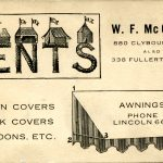 W.F. McGuire Tents, Awnings. Phone Lincoln 666. 880 Clybourn Ave. Also 338 Fullerton Ave. Wagon Covers, stack covers, balloons, etc.