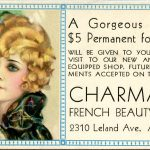 Charmant French Beauty Shop, 2310 Leland Ave., Ard. 2230. A Gorgeous Lasting $5 Permanent for $3.50 will be given to you for your visit to our new and modern equipped shop. Future appointments accepted on this offer.
