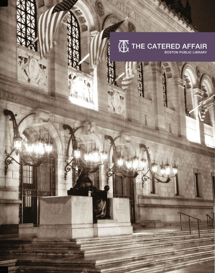 The Catered Affair - Boston Public Library