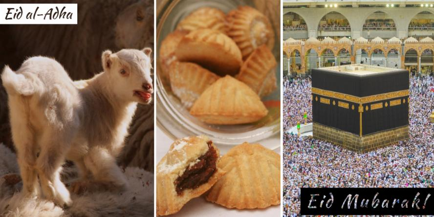 Eid al-Adha, Eid Mubarak! In the background is a panel of three images: one of a lamb, one of ma'amoul, a common sweet for this celebration, and a photo of the hajj in Mecca