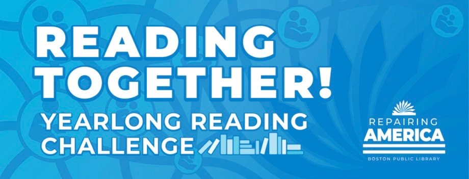 Reading Together A yearlong community reading challenge from the Boston Public Library