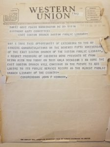 Telegram from John F. Kennedy congratulating the East Boston Branch on its 75th anniversary.