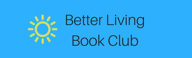 Better Living Book Club