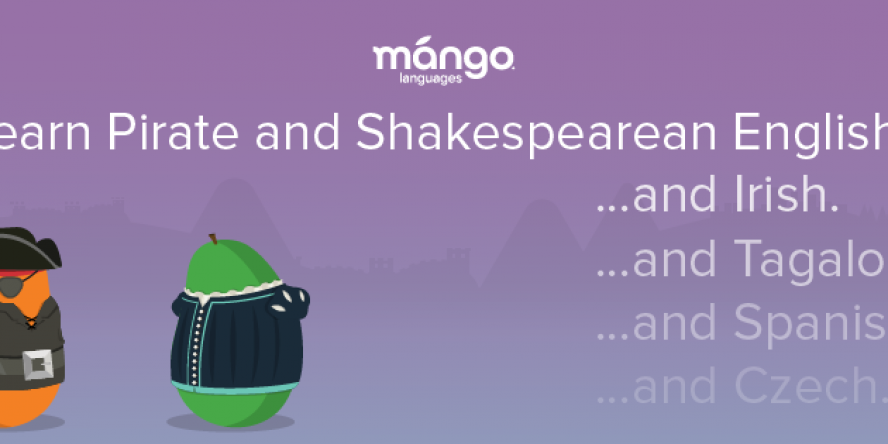 Learn Pirate and Shakespearean English with Mango Languages