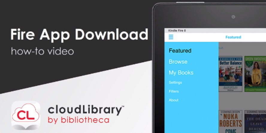 How to download the Kindle Fire app for cloudLibrary