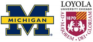 University of Michigan Loyola Chicago University
