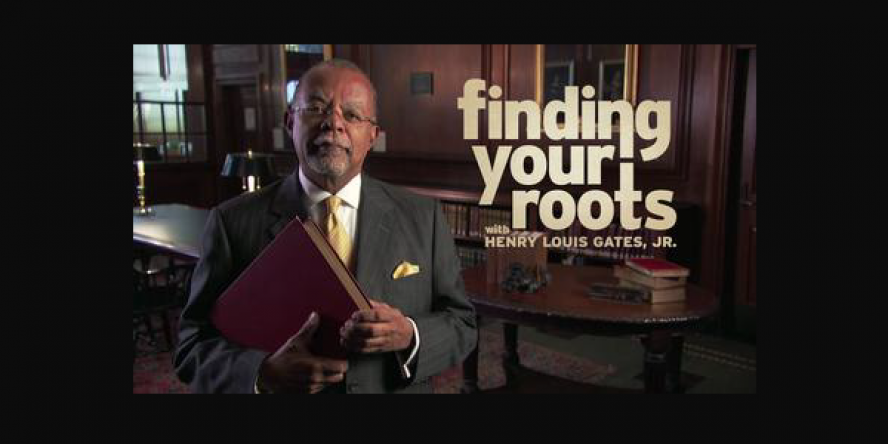 Finding Your Roots series from PBS starring Professor Henry Louis Gates, Jr.