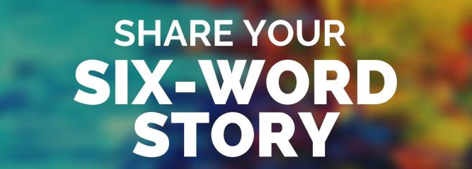 Share Your Six-Word Story logo from the East Lansing Community Writing Center