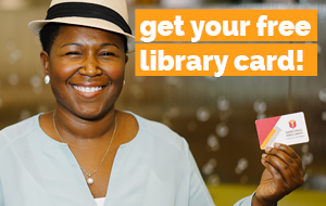 Get Your Free Library Card