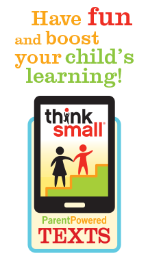 Think Small – ParentPowered Texts | Saint Paul Public Library