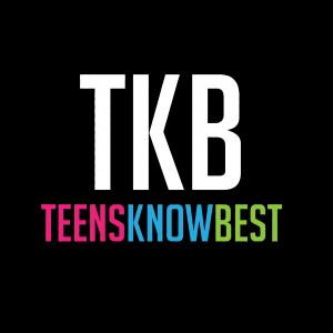 Teens Know Best