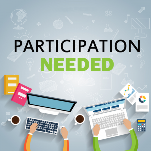 Participation needed