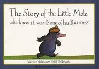 Cover of The story of the little mole who knew it was none of his business
