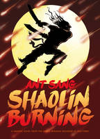 Cover of Shaolin Burning by Ant Sang