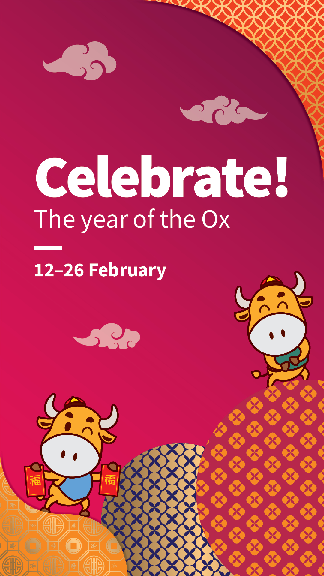 Image featuring cartoon oxes, text reads: Celebrate! The year of the Ox / 12-26 February