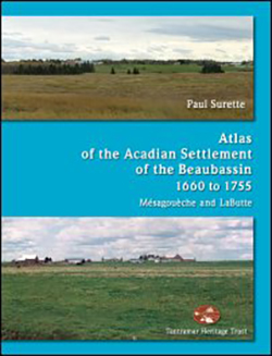 Atlas of the Acadian Settlement of the Beaubassin, 1660 to 1755
