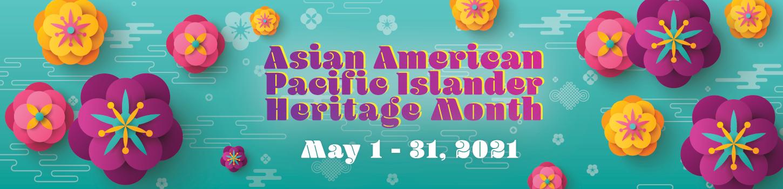 Asian American/Pacific Islander Heritage Month