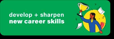Develop Sharpen New Career Skills
