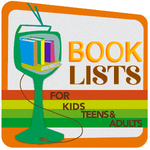 Book lists for adults, kids, and teens