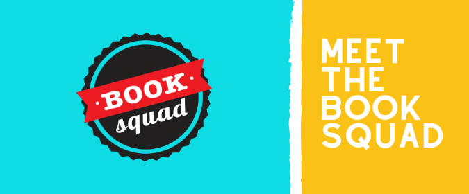"The book squad badge with text reading ""Meet the Book Squad"""