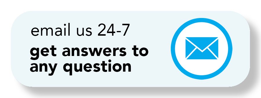 """<p>Button reads """"email us 24-7"""" and get answers to any question""""</p>"""