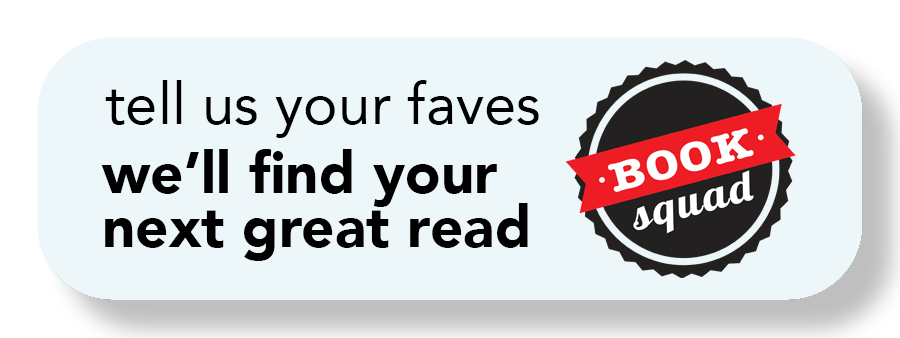 """image of a button that says, """"tell us your favorites and we'll find your next great read"""" with a red and black circle logo that reads, """"book squad"""""""