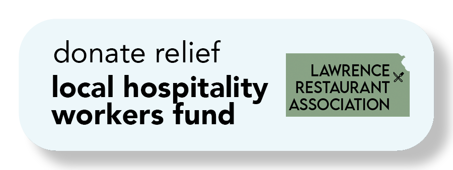 Image of a button with the words donate relief local hospitality workers fund; image of the state of Kansas and the words Lawrence Restaurant Association.