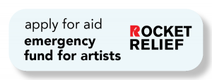 Apply for aid emergency fund for artists from Rocket relief