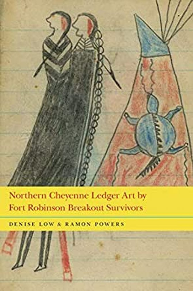 Image is of book cover, Northern Cheyenne Ledger Art by Fort Robinson Breakout Survivors by Denise Low and Ramon Powers