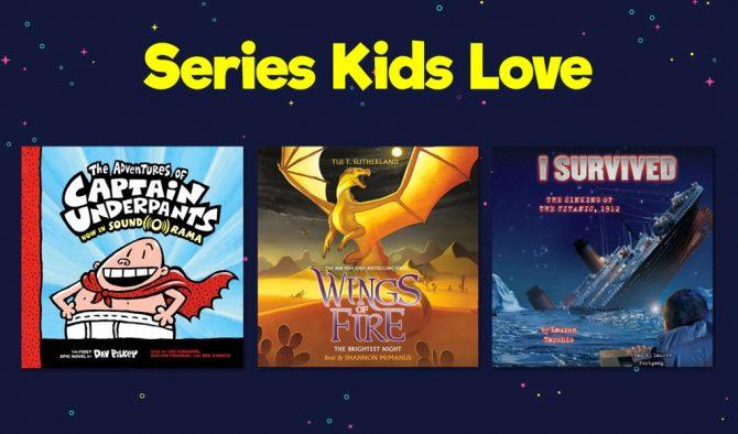 Series Kids Love