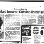 """newspaper article from Dec-19, 1988: """"Supervisors being asked to name Catalina library in honor of Dewhirst."""""""