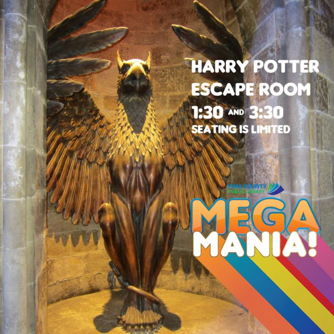 The Harry Potter Escape Room will be at 1:30 and 3:30pm. Please come early.