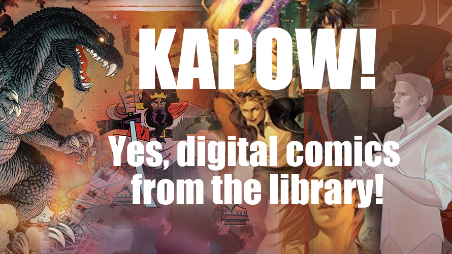 Kapow! Yes, digital comics from the library!
